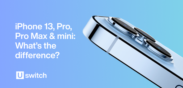 iPhone 13, Pro, Pro Max & mini- What's the difference?